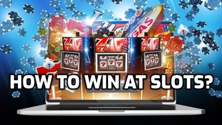 How to win at Slots: Tips to increase your chances of winning!