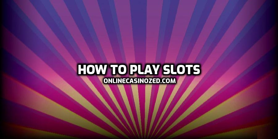 """Front image for page """"how to play slots guide""""."""